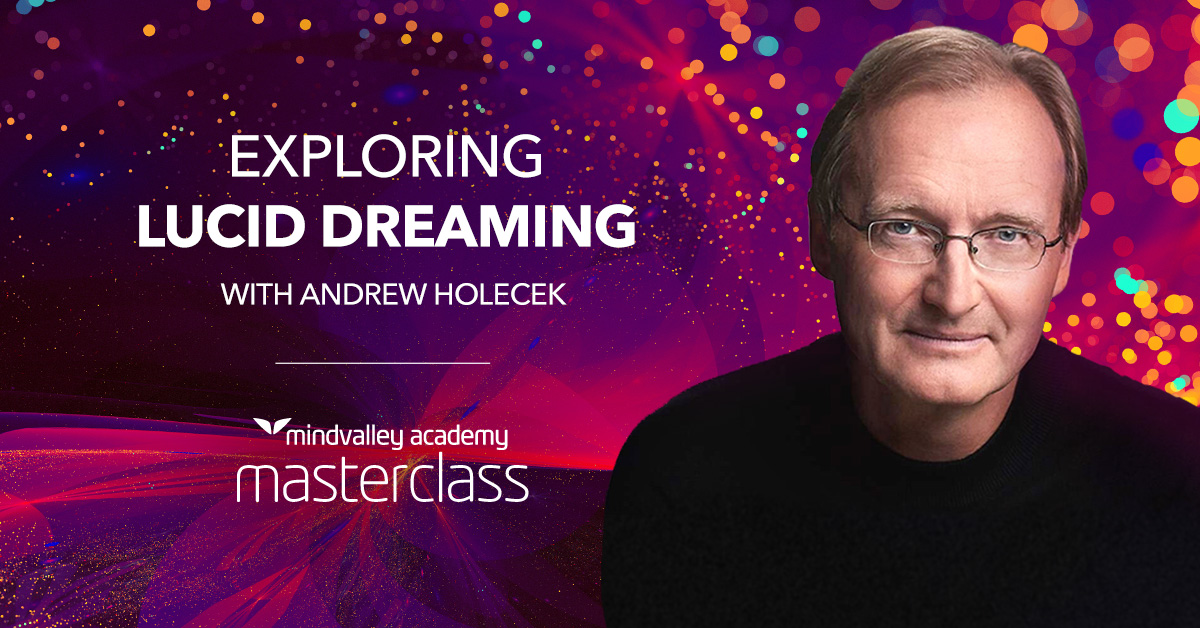 Dream Sculpting - Free Masterclass With Andrew Holecek